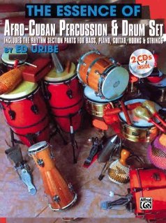 The Essence of Afro-Cuban Percussion and Drum Set